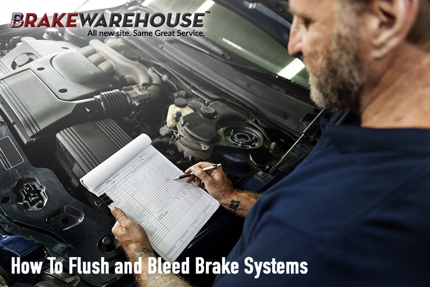 Flush and Bleed Brake Systems